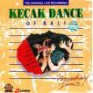 cd ケチャックダンス バリ 民族音楽 KECAK DANCE OF BALI インドネシア CD インド音楽