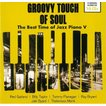 Various Artists GROOVY TOUCH OF SOUL The Best Time...