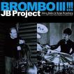 【予約】【CD】BROMBOIII!!!/JBプロジェクト ジエイ・...