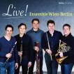 [CD] ライヴ! 演奏:アンサンブル・ウィーン=ベルリン [木管5重奏]