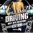 【オリジナル特典付】V.A./WILD BASS DRIVING -BEST HITS SELECTION EXTRA- mixed by ATAKARA<CD>[Z-6040]20170315