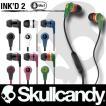 Skullcandy:Ink'd 2/MIC1 イヤーフォン スカルキャンディー インクド 正規店1年保証/送料無料対象商品