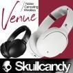 Skullcandy:VENUE WIRELESS ノイズキャンセリング ワイヤレス ヘッドフォン べニュー 急速充電機能/スカルキャンディー 正規販売店 送料無料