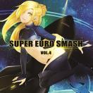 SUPER EURO SMASH Vol.4 / 秋葉工房...