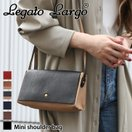 Legato Largo レガートラルゴ ミニショルダーバッグ レディース 鞄 かばん カバン ポーチ 2way クラッチバッグ 即納