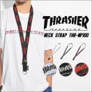 ネックストラップ THRASHER スラッシャー THRNP-100 ストラップ スポーツ スケーター ストリート メンズ レディース キッズ 流行