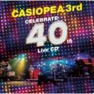 CASIOPEA 3rd / CELEBRATE 40th Live CD (B...