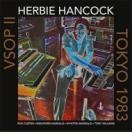 Herbie Hancock ハービーハンコック / VSOP II Tokyo 1983  輸入盤 〔CD〕