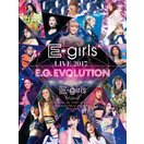 [初回仕様]E-girls LIVE 2017 ~E.G.EVOLUTION~【Blu-ray Disc3枚組】/E-girls[Blu-ray]【返品種別A】
