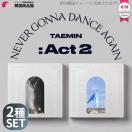送料無料 テミン TAEMIN - Never Gonna Dance Again : 'ACT2' ...