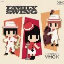 【送料無料選択可】YMCK/FAMILY SWING [通常盤]