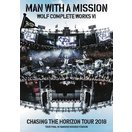 MAN WITH A MISSION/Wolf Complete Works VI ~Chasing the Horizon Tour 2018 Tour Final in Hanshin Koshien Stadium~