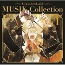 ★CD/アニメ/クラシカロイド MUSIK Collection Vol.1