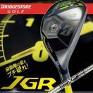 【国内正規モデル】 ブリヂストンゴルフ JGR HY ユーティリティ シャフト:XP95(スチール) BRIDGESTONE GOLF