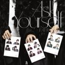 KAT-TUN Ask Yourself [CD+DVD+歌詞フォト・ブックレット]<初回限定盤> 12cmCD Single