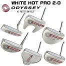 日本正規品 オデッセイ ホワイト ホット プロ 2.0 パター WHITE HOT PRO 2.0