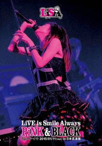 LiSA/LiVE is Smile Always~PiNK&BLACK~in日本武道館「ちょこドーナツ」