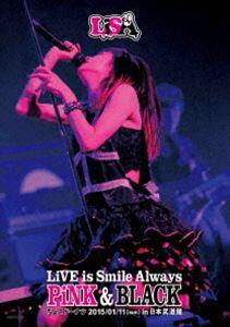 LiSA/LiVE is Smile Always~PiNK&BLACK~in日本武道館「ちょこドーナツ」