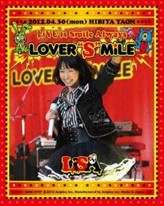"LiSA/LiVE is Smile Always~LOVER""S""MiLE~in日比谷野外大音楽堂"