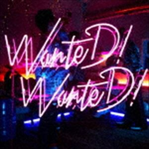 【CDシングル】 WanteD! WanteD!
