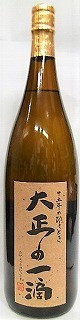国分酒造 芋焼酎 大正の一滴 25度 1800mlの商品画像|2