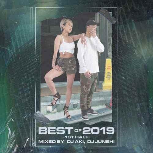 DJ アキ DJ ジュンシ 2019 上半期 ベスト ポストマローン カーディBBest Of 2019 -1st Half- / DJ Aki,DJ Junshi
