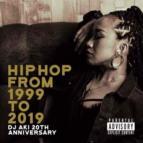 DJアキ ヒップホップ 永久保存版 20周年企画 ジェイZ ナズHIPHOP from 1999 To 2019 / DJ Aki