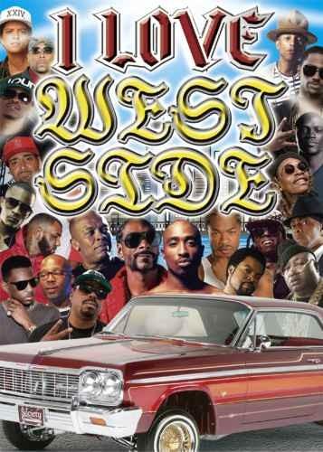 ウェッサイ・ウエストコースト・名曲・PV・スヌープドッグ・2パックI Love West Side / V.A