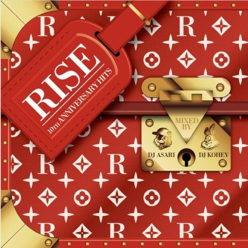 ヒップホップ・R&B・アニバーサリー・ジャネットジャクソン・マルーン5Rise -10th Anniversary Hits- / DJ Asari & DJ Kohey