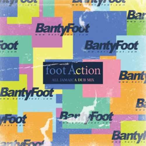 Banty Foot バンティフット レゲエ  ジャマイカ ダブFoot Action / Banty Foot