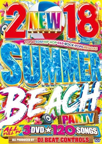 サマー・パーティー・ビーチ・海・フルPV・カルヴィンハリス・カーディB2018 Summer Beach Party / DJ Beat Controls