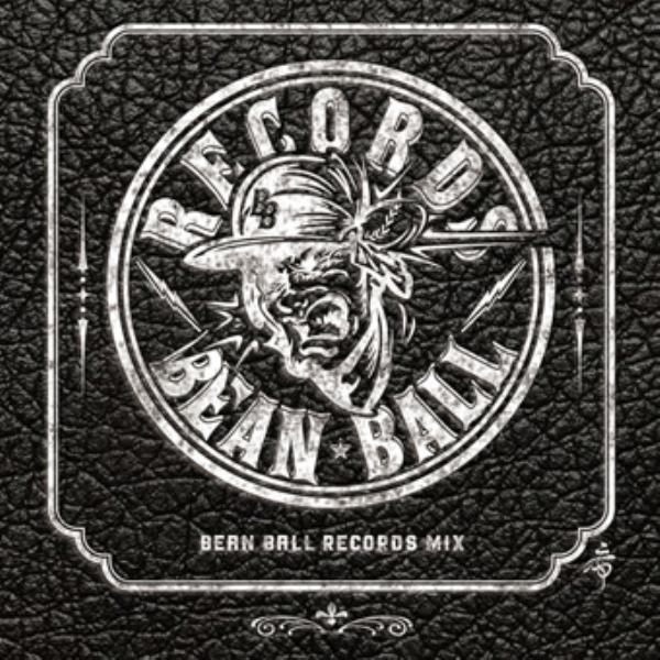 レゲエ ビーンボールレコード オフィシャルBean Ball Records Mix / Bean Ball Records