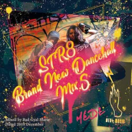 レゲエ ダンスホール ジャマイカ 大人気シリーズMedz Str8 Brandnew Dancehall Mix 5 / Bad Gyal Marie