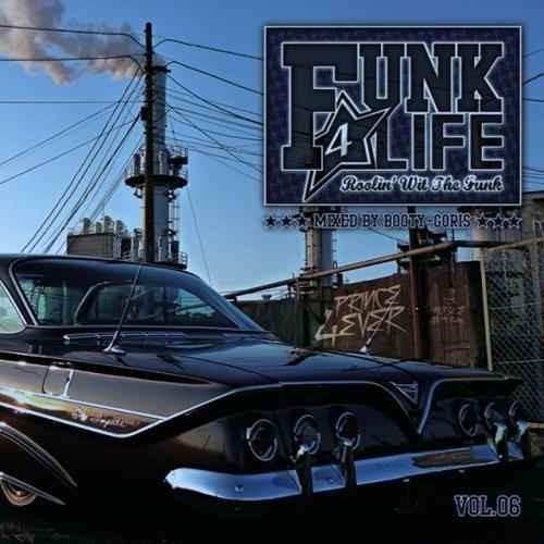 ファンク ディスコ ソウル ブギー ダンスFunk 4 Life Vol.06 / DJ Booty-Goris