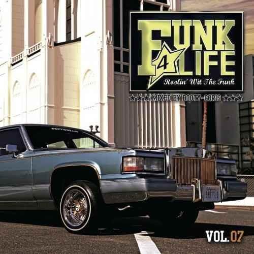 ファンク クラシック オールドスクールFunk 4 Life Vol.07 / DJ Booty-Goris