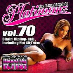 最新HipHopとR&B!!【MixCD】Platinumz Vol.70 / DJ Bo【M便 1/12】