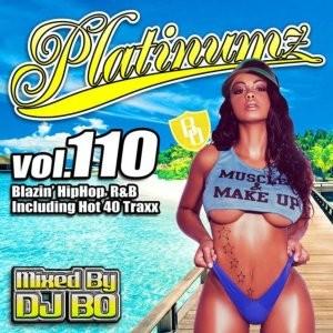スローソングからクラブで話題のHitチューンまで!【洋楽CD・MixCD】Platinumz Vol.110 / DJ Bo【M便 1/12】
