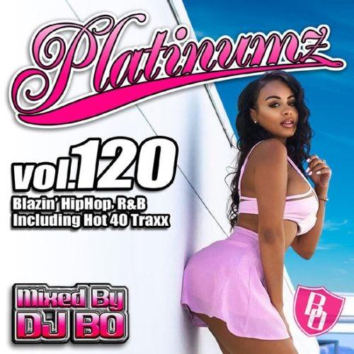 R&B・ヒップホップ・新譜・チャーリープース・アリアナグランデPlatinumz Vol.120 / DJ Bo