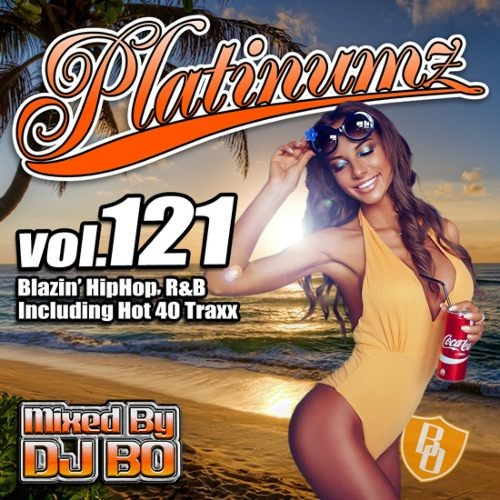 R&B・ヒップホップ・新譜・ジェニファーロペス・ニーヨPlatinumz Vol.121 / DJ Bo