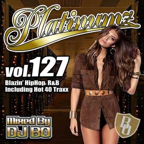 R&B ヒップホップ 新譜 リタオラ マライアキャリーPlatinumz Vol.127 / DJ Bo