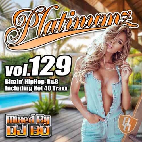 DJ Bo R&B 2019年3月 新譜 クリスブラウン モニカPlatinumz Vol.129 / DJ Bo