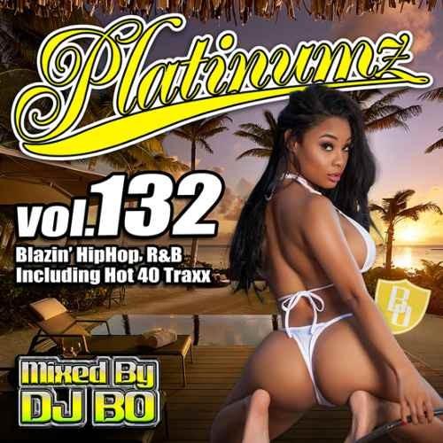 DJ BO R&B ヒップホップ ビヨンセ クリスブラウンPlatinumz Vol.132 / DJ Bo