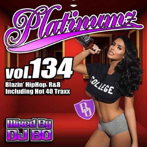 DJ Bo ヒップホップ R&B 新譜 2019年 8月 クリスブラウン シアラPlatinumz Vol.134 / DJ Bo