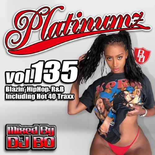 最新HipHopとR&B!【洋楽CD・MixCD】Platinumz Vol.135 / DJ Bo【M便 1/12】