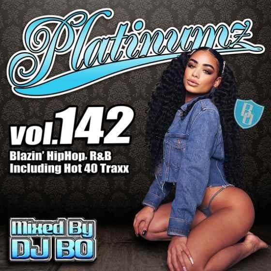 最新 ヒップホップ R&B 2020 4月 トラヴィス・スコット ジャスティンビーバーPlatinumz Vol.142 / DJ Bo