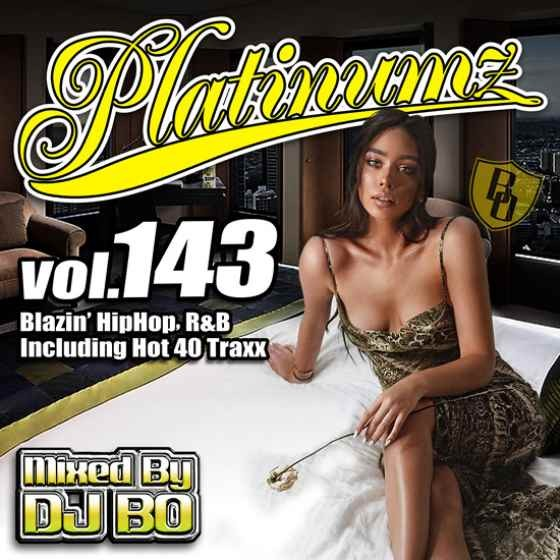 最新HipHopとR&B! 洋楽CD MixCD Platinumz Vol.143 / DJ Bo【M便 1/12】