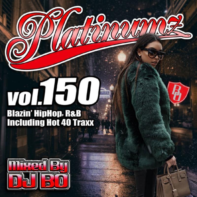 新譜 2020 1月発売 人気シリーズ ヒップホップ R&BPlatinumz Vol.150 / DJ Bo