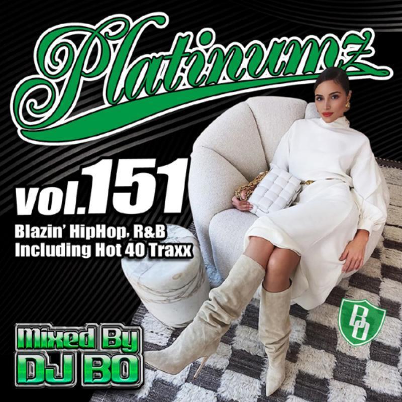 新譜 2021 2月発売 R&B ヒップホップPlatinumz Vol.151 / DJ Bo
