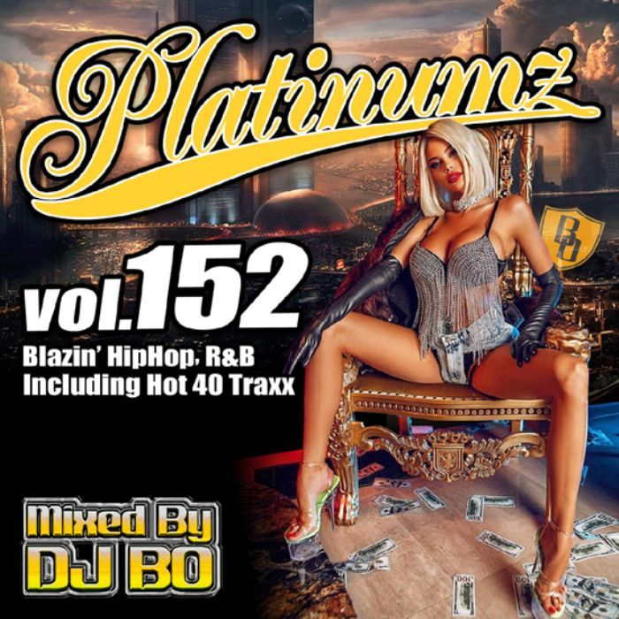 最新HipHopとR&B! 洋楽CD MixCD Platinumz Vol.152 / DJ Bo【M便 1/12】