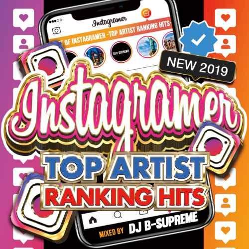 話題 トレンド カバー曲 カバーBest Of Instagramer -Top Artist Ranking Hits- / DJ B-Supreme